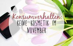 Projekt Minimalismus: keine Kosmetik im November