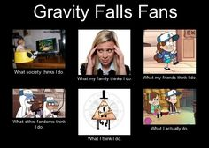 Just a short meme I made about the fans of Gravity Falls, because there was none ^u^