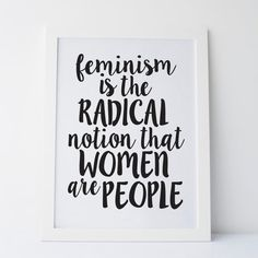 Printable Art Feminism Is The Radical Notion That Women Are People Black and White Gallery Wall Prints Dorm Prints Dorm Decor Dorm Art  These