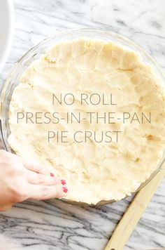 No Rolling Press-in- No Rolling Press-in-the-Pan Pie. No Rolling Press-in- No Rolling Press-in-the-Pan Pie Crust No Rolling Press-in- No Rolling Press-in-the-Pan Pie Crust www. Homemade Pie Crusts, Pie Crust Recipes, Press In Pie Crust Recipe, No Roll Pie Crust Recipe With Butter, Easy Crust Recipe, Butter Crust, Quiche Recipes, Pie Dessert, Dessert Recipes