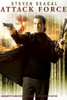 Steven Seagal in Attack Force Best Action Movies, Hd Movies, Movies Online, Movies And Tv Shows, Movie Tv, Awesome Movies, Steven Seagal, Film Watch, Movies To Watch