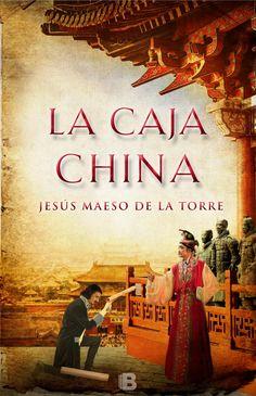 La caja china, de Jesús Maeso de la Torre - Editorial Ediciones B - Signatura N TOR caj - Código de barras: 3364214