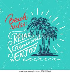 Beach Rules: RELAX UNWIND ENJOY. Handmade Vintage Typographic Wall Sign. Nautical Coastal Decor Idea. Hand Crafted Retro Print Concept. Ink Drawing of Palm Trees and Sun Rays. Vector Illustration.