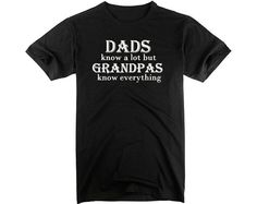 Dads Know A Lot But Grandpas Know Everything  Papa by ZhengTshirt, $19.99