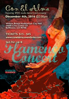 Join us for our annual December Concert featuring over 40 flamenco dancers from ages 5 on up. Dancers will be accompanied by musicians Kai Narezo and Joey Heredia and singing for us will be Anna Quintero. Enjoy a beautiful Sunday afternoon with us at the Bellflower Civic Center. 562-761-1618
