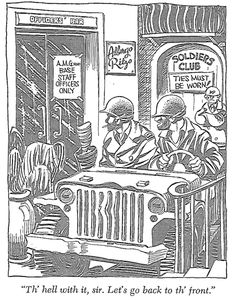 TLCPL Blog / World War II in Words and Pictures.  Our collective memory of World War II is fading away, but it's preserved in films and books.  Among these are the works of two correspondents, writer Ernie Pyle and cartoonist Bill Mauldin, who were influential in shaping the day-to-day impressions that Americans got about GI life.