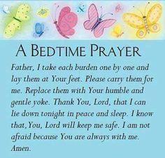 A Bedtime Prayer Prayer Verses, Bible Prayers, Faith Prayer, God Prayer, Power Of Prayer, Prayer Quotes, Bible Quotes, Bible Verses, Qoutes
