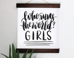 Who Runs the World Canvas Poster
