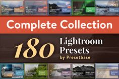 Complete Collection - 180 LR Presets by PhotoMarket on @creativemarket
