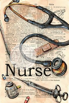 Nurse Mixed Media Drawing on Distressed, Dictionary Page - print available for purchase at www.etsy.com/shop/flyingshoes - flying shoes art studio