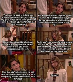 20 Ways Cory And Topanga Gave You Unrealistic Expectations About Relationships // Boy Meets World thank you for the many good years we had together in my childhood…and ruining my expectations of men xD Boy Meets World Quotes, Girl Meets World, Boy Meets World Shawn, Tv Show Quotes, Movie Quotes, Best Tv, The Best, Cory And Topanga, Cory And Shawn