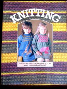 Knitting over 20 Exciting Projects For You To Make For Home family pattern book