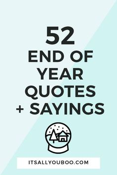 End of Year Quotes and Sayings- Happy End of Year! Let's celebrate life and the end of 2019 with these inspirational end of year quotes. Each is perfect for sharing with friends and family. Self Love Quotes, Wise Quotes, Daily Quotes, Quotes To Live By, End Of Year Quotes, Quotes About New Year, Best Inspirational Quotes, Motivational Quotes, Empowerment Quotes