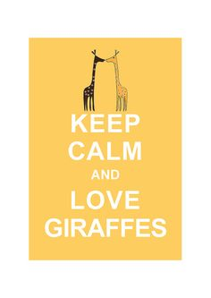 Keep Calm and Love Giraffes  Pastel Yellow / by simplygiftsonline, $10.80