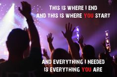 A picture I took at a Josh Wilson, Colton Dixon, and Third Day concert.  Turning this into a poster for my boy. The lyrics are from Colton Dixon.