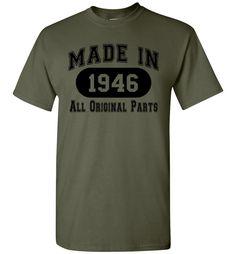 70th Birthday Gift Made 1946 All Original Parts T-Shirt - Black Ink