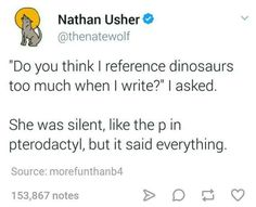 """27 Pterrible Dinosaur Memes That Are Pure Dino-mite - Funny memes that """"GET IT"""" and want you to too. Get the latest funniest memes and keep up what is going on in the meme-o-sphere. Really Funny, Funny Cute, Haha Funny, Hilarious, Funny Stuff, Random Stuff, Funny Things, Random Things, Stupid Funny Memes"""