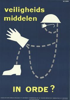 """""""Safety equipment in order?"""" 1960  Hoogspanning!: More Dutch Safety Posters - 50 Watts"""