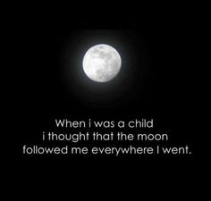 The Moon...
