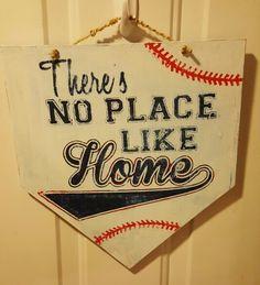 Vinyl sign, no place like home baseball
