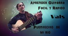 Aprender Guitarra Vals Puentecito de mi Rio