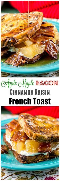 and crispy Apple Maple Bacon Stuffed Cinnamon Raisin French Toast ...