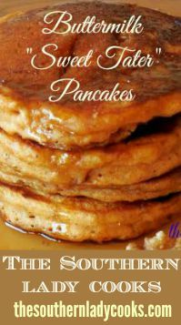 The Southern Lady Cooks | Buttermilk Sweet Potato Pancakes