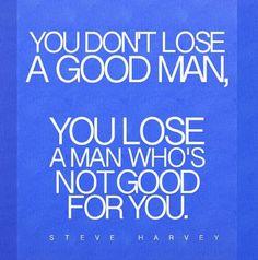 Steve Harvey quote.