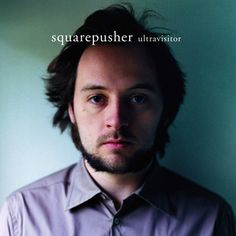 Warp / Records / Releases / Squarepusher / Ultravisitor
