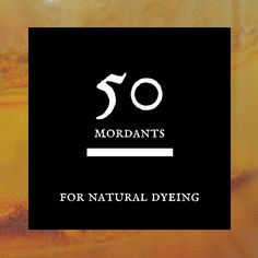 I know some dyers have concerns about the toxicity of using mordants in  natural dyeing. Yes, some can be extremely toxic if misused, but there are  a lot that are also extremely safe. I have compiled a list of 50 mordants  that can be used in natural dyeing. I have not removed those that can be  considered toxic (like chrome and tin) as to not exclude any possibilities.  Do some research and make the decision for yourself, it's everyone's  personal choice what substances they feel…
