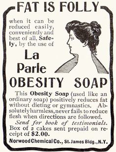 """Hmmm--if it """"removed fat"""" could it have contained acid? Retronaut - Vintage Diet Soaps"""