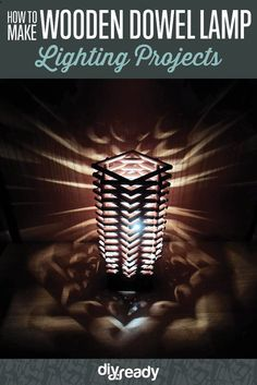 How to Make a Wooden Dowel Lamp