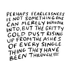 wow. fearlessness. God is with us through the valleys and therefore we shall NOT fear.