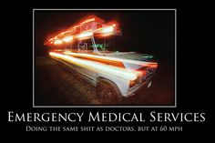 funny ems bumperstickers   ok this isn't really a bumper stick but...