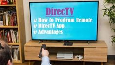 How to Program the Remote, DirecTV App and Advantages Watch Live Tv, Out Of Focus, Social Media Site, Audio System, Latest Movies, Best Tv, Programming, Remote, Entertaining