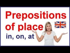 Prepositions of place - in, on, at | English grammar - YouTube