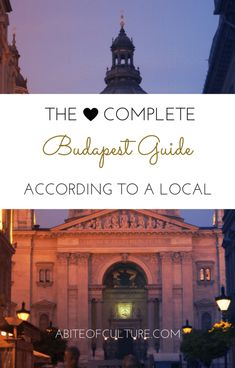 The Complete Budapest Guide: According to a Local- If you're headed to Budapest, Hungary, be sure to check out this guide! All the best things to do, eat, see, drink, and more! You'll be experiencing Budapest as a local, not as a tourist. Happy travels and enjoy this Budapest guide!