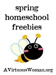 10 Homeschool Freebies for Spring | A Virtuous Woman by hattie