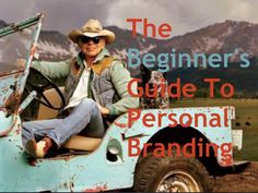 the-beginners-guide-to-personal-branding-16368840 by Anna Rydne via Slideshare
