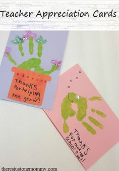 Looking for a cute card idea to give a teacher at the end of the school year? Here are 2 hand print cards guaranteed to get smiles!