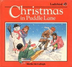 CHRISTMAS IN PUDDLE LANE Large Ladybird Book First Edition Gloss Hardback 1987 Childrens Christmas Books, 90s Childhood, Baseball Cards, Reading, 90s Kids, Reading Books