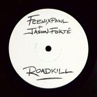 Feenixpawl & Jason Forté - Roadkill by dontsamplemyshit on SoundCloud