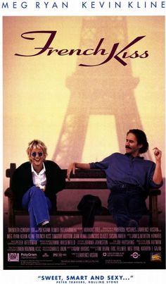 "French Kiss - 1995; Meg Ryan, Kevin Kline, Timothy Hutton, Jean Reno ... ""I'm visualizing my vine covered cottage."""