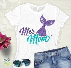 Mermaid SVG, SVG Files Mermaid mom, Mer Mom, Mermaid mother, Mermaid iron on transfer, Mermaid shirt, Mermaid tail, Mermaid Birthday Design Create and decorate these cute shirts, pillows, cups, pictures, poster you have many options do it yourself, surprise your friends with this creative design,