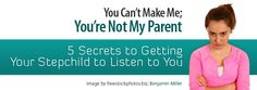 5 Secrets to Getting Your Stepchild to Listen to you!