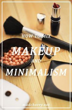 On Makeup and Minimalism