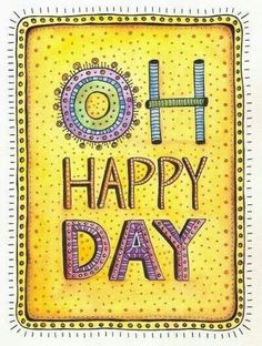Oh Happy Day! Happy Day, He washed my sin away! O Happy Day, Live Happy, Wonderful Day, You Are My Sunshine, Mellow Yellow, Colour Yellow, Lost & Found, Happy Thoughts, Happy Quotes