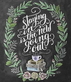 Staying in is the new going out – Print – Cozy Home Wall Art – Hipster Wall Art – Chalkboard Art – Hazir Site Chalkboard Print, Chalkboard Lettering, Chalkboard Designs, Chalkboard Art Kitchen, Chalkboard Doors, Blackboard Art, Chalkboard Drawings, Home Wall Art, Wall Art Decor