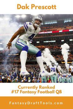 Dak Prescott : Currently Ranked #17 Fantasy Football QB Fantasy Football Rankings, Fantasy Draft, Fantasy Baseball, Dak Prescott