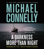 A Darkness More Than Night [audio] - by Michael Connelly. When a slew of slayings leave the LAPD puzzled, they call on retired FBI agent turned best selling author Terry McCaleb for help. McCaleb, known for his ability to profile serial killers, is shocked when his methods indicate that his former partner, homicide detective Harry Bosch, could very well be the killer.